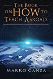 The Book on How to Teach Abroad