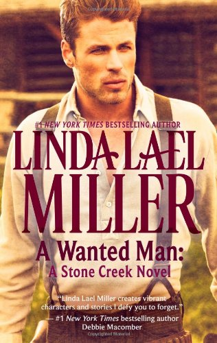 Creek Stone (A Wanted Man: A Stone Creek Novel)