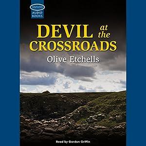 Devil at the Crossroads Audiobook