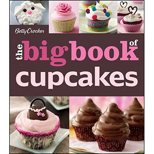 The Betty Crocker The Big Book of Cupcakes (Betty Crocker Big Book) (Paperback)