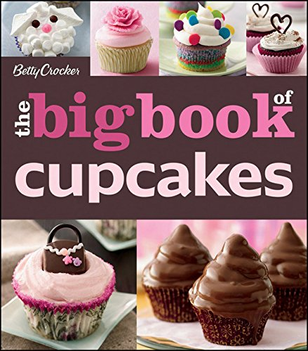 The Betty Crocker The Big Book of Cupcakes (Betty Crocker Big (Halloween Cupcake Recipes Ideas)