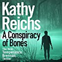 A Conspiracy of Bones Audiobook by Kathy Reichs Narrated by To Be Announced