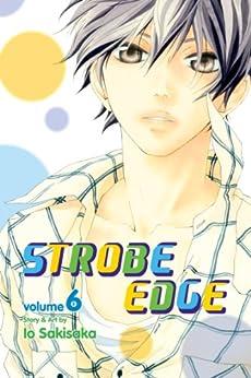 Strobe Edge, Vol. 6 by [Sakisaka, Io]