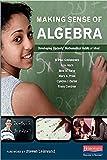 Making Sense of Algebra: Developing Students' Mathematical Habits of Mind