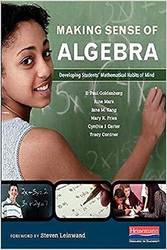 Making Sense of Algebra: Developing Students' Mathematical Habits ...