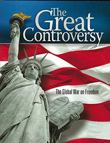 The Great Controversy: The Global War on Freedom (Praise To The Lord The Almighty Scripture)