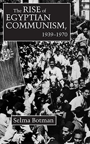 The Rise of Egyptian Communism, 1939-1970 (Contemporary Issues in the Middle East)