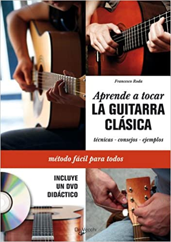 Aprende a tocar la guitarra clásica + DVD: Amazon.es: Roda ...