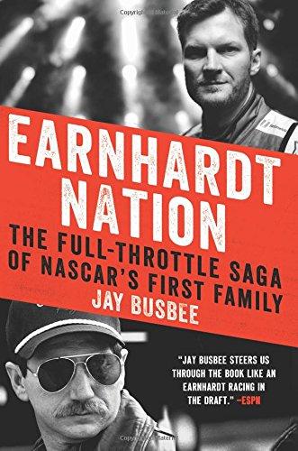 earnhardt-nation-the-full-throttle-saga-of-nascars-first-family