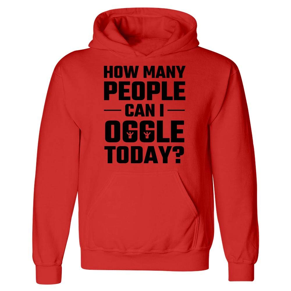 Hoodie How Many People can I oogle Today