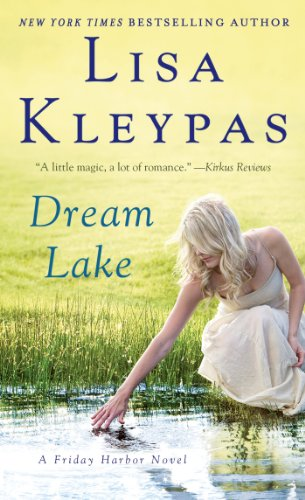 (Dream Lake: A Friday Harbor Novel)