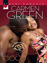 This Time for Good (Mills & Boon Kimani) (The Three Mrs. Fosters - Book 1)