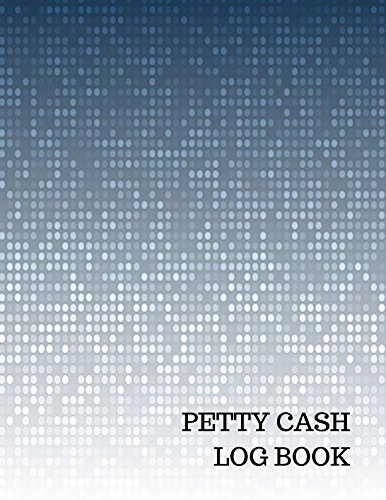Petty Cash Log Book: Journals For All: 9781520944609: Amazon.com: Books