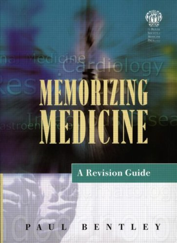 Memorizing Medicine: A Revision Guide (Get Through Series)