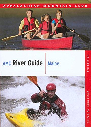 (AMC River Guide Maine (AMC River Guide Series))