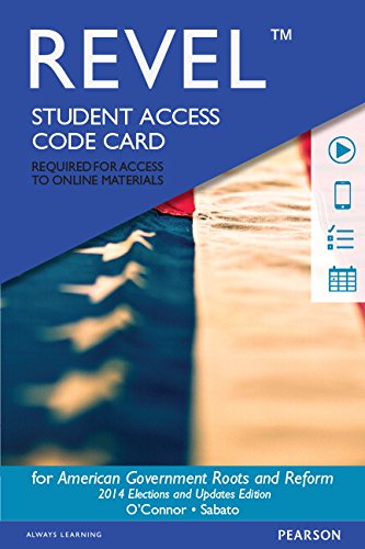 REVEL for American Government, 2014 Elections and Updates Edition -- Access Card (12th Edition)