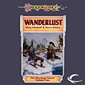 Wanderlust: Dragonlance: Meetings Sextet, Book 2 | Mary Kirchoff, Steve Winter