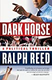 Dark Horse, Ralph Reed, 1439182418