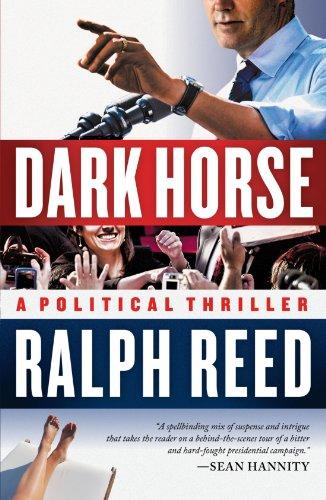 Dark Horse: A Political Thriller - Reed Ralph