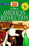 The American Revolution (The American Adventure Series #11) by JoAnn A. Grote (1998-12-01)