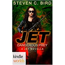 JET: Dangerous Prey (Kindle Worlds Novella)