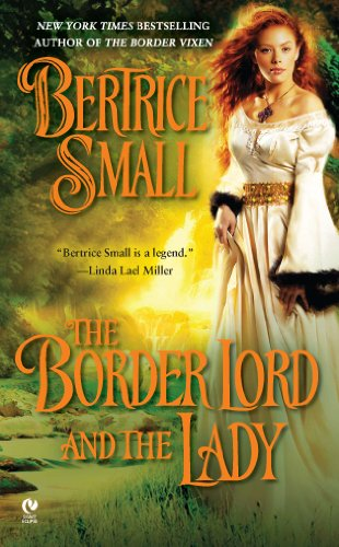 (The Border Lord and the Lady (Border Chronicles Book 4))