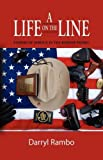 A life on the Line, Darryl Rambo, 1601455798