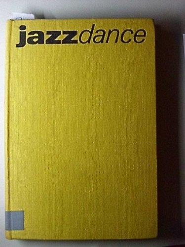 Jazz Dance: Geschichte, Theorie, Praxis (German Edition)