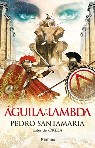 Descargar Libro El águila Y La Lambda Pedro Santamaría
