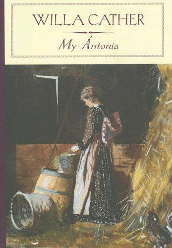 My Antonia (Barnes & Noble Classics)