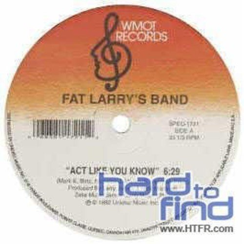 Vinilo : Fat Larry's Band - Act Like You Know/ Zoom (Canada - Import)