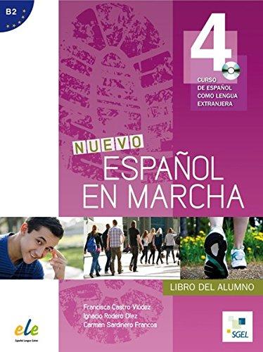 Nuevo Español en marcha 4: Curso de español como lengua extranjera / Kursbuch mit Audio-CD