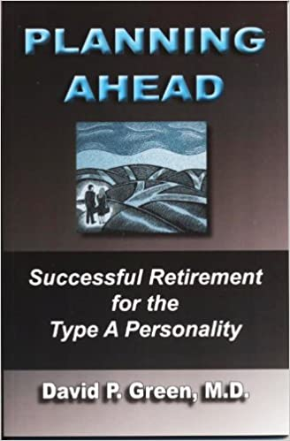 Book Planning Ahead: Successful Retirement for the Type A Personality
