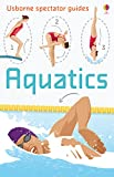 Aquatics: For tablet devices (Usborne Spectator Guides)