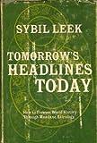 Tomorrow's Headlines Today, Sybil Leek, 0139247874