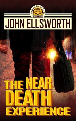 The Near Death Experience: A Legal Thriller (Thaddeus Murfee Legal Thrillers Book 9) (Best Near Death Experiences)