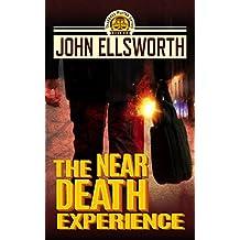 The Near Death Experience (Thaddeus Murfee Legal Thrillers Book 10)
