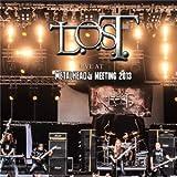 L.O.S.T.: Live at Metalhead Meeting 2013 (Audio CD)