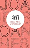 Front cover for the book Dear Miss Demeanor by Joan Hess