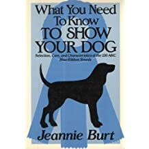 What You Need to Know to Show Your Dog
