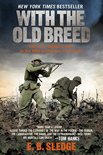 With the Old Breed: At Peleliu and ()