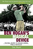 Ben Hogan's Magical Device, Ted Hunt, 1620875683