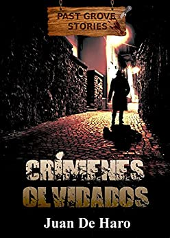 Crímenes olvidados (Spanish Edition) by [De Haro, Juan]