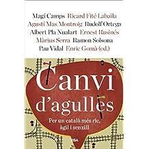 Canvi d'agulles (ORIGENS) (Catalan Edition)