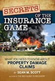 Secrets of the Insurance Game: What You Need to Know About Property Damage Claims