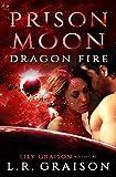 Prison Moon - Dragon Fire: An Alien Abduction Sci Fi Romance - Kindle edition by Graison, L. R., Moon, Prison. Romance Kindle eBooks @ Amazon.com.