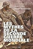 """Afficher """"Les mythes de la Seconde guerre mondiale"""""""