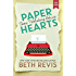 Paper Hearts, Volume 2: Some Publishing Advice