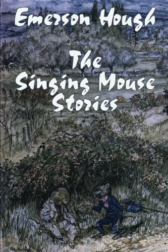 Read Online The Singing Mouse Stories: Tales of Nature and the World pdf