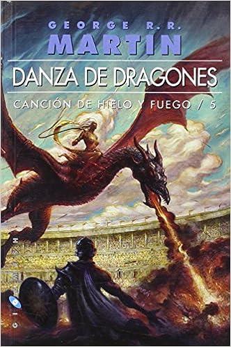 Danza de dragones Omnium : Canción de hielo y fuego/5 Gigamesh ...
